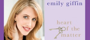 Emily Giffin and Heart Of The Matter